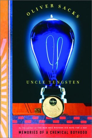 9780676972610: Title: Uncle Tungsten Memories of a Chemical Boyhood