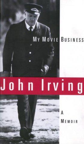 9780676972665: My Movie Business