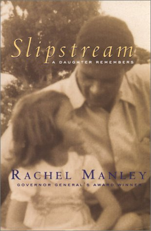 Slipstream: A Daughter Remembers