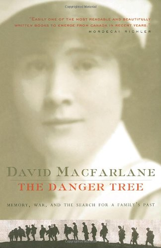 9780676972948: The Danger Tree : Memory War And The Search For A Family's Past