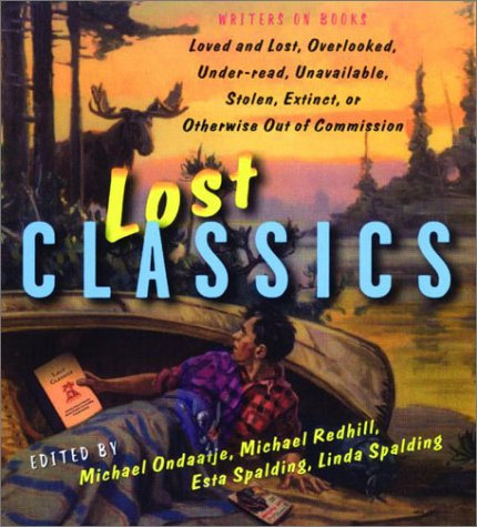 Lost Classics: Writers on Books (First Edition): n/a