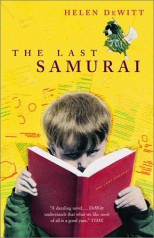 The Last Samurai : A Novel: DeWitt, Helen