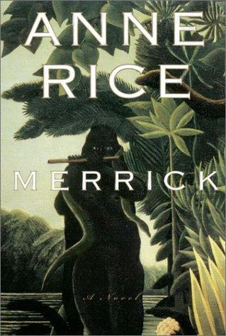 9780676973310: The Vampire Chronicles 7: Merrick