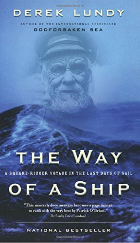 9780676973679: The Way of a Ship : A Square-Rigger Voyage in the Last Days of Sail