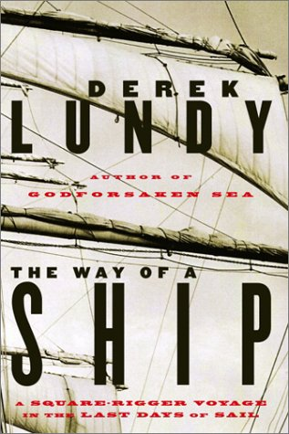 The Way of a Ship A Square-Rigger: Lundy, Derek