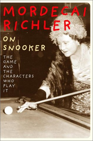 9780676973723: On Snooker: The Game and the Characters Who Play It