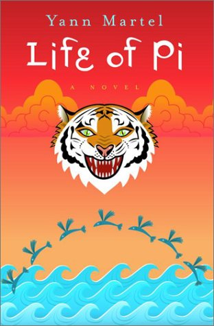 Life of Pi (First Edition; First Printing: Martel, Yann