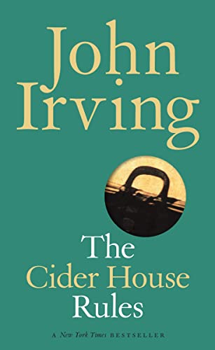 9780676973846: The Cider House Rules