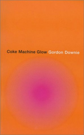 9780676974027: Coke Machine Glow (CD & Book Package)