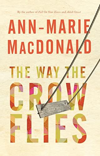 9780676974096: The Way the Crow Flies