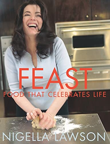 9780676974133: [ Feast Food That Celebrates Life ] [ FEAST FOOD THAT CELEBRATES LIFE ] BY La...