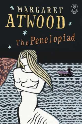 9780676974188: The Penelopiad: The Myth of Penelope and Odysseus (Myths series)