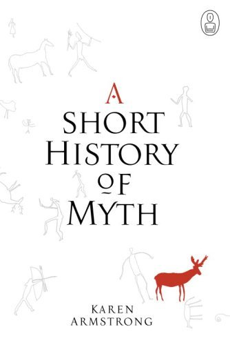 9780676974195: A Short History of Myth: (Myths)