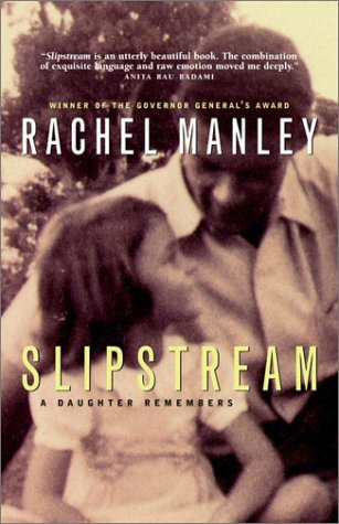 9780676974287: Slipstream: a Daughter Remembers