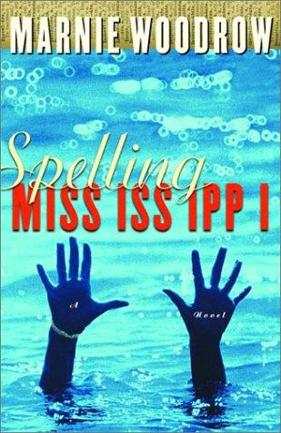 9780676974317: Spelling Mississippi