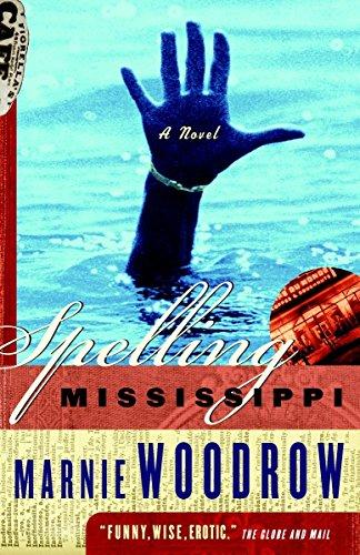 9780676974324: Spelling Mississippi: A Novel