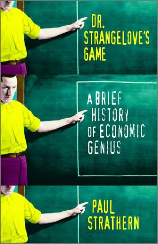 9780676974485: Dr. Strangelove's Game: A Brief History of Economic Genius