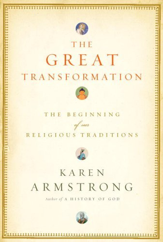 9780676974652: The Great Transformation: The Beginning of Our Religious Traditions