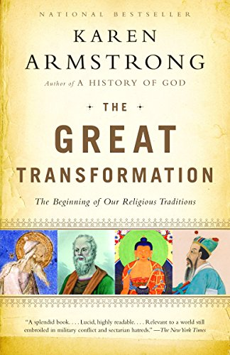 9780676974669: The Great Transformation: The Beginning of Our Religious Traditions