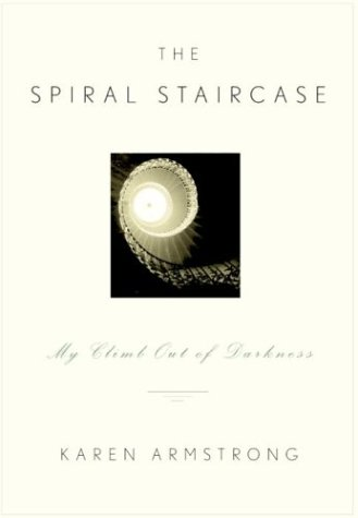 The Spiral Staircase: My Climb Out of Darkness (0676974678) by Karen Armstrong