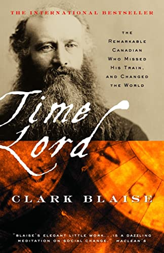 9780676974737: Time Lord: Sir Sandford Fleming and the Creation of Standard Time
