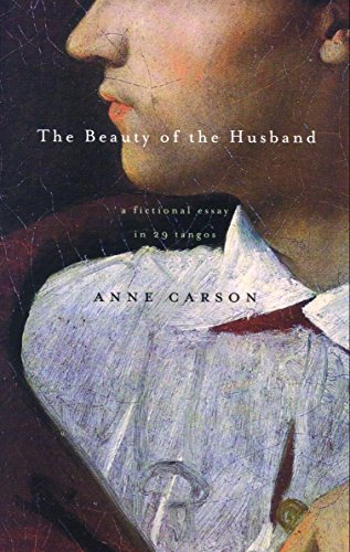 9780676974751: The Beauty of the Husband: A Fictional Essay in 29 Tangos