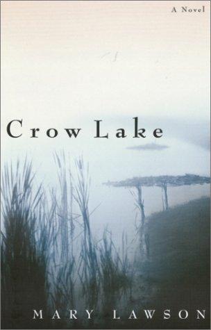 9780676974799: Crow Lake