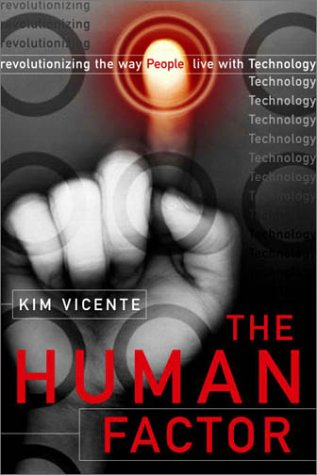 9780676974898: The Human Factor : Revolutionizing the Way People Live with Technology