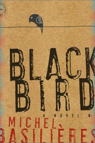 9780676975277: Black Bird