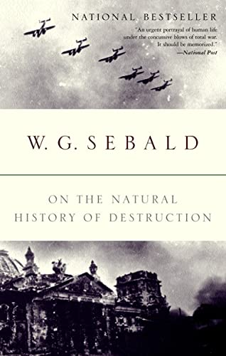 9780676975307: On the Natural History of Destruction [Taschenbuch] by Sebald, W.G.