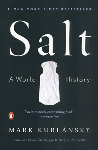 9780676975352: Salt: A World History [Taschenbuch] by Kurlansky, Mark