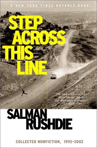 Step Across This Line: Collected Nonfiction, 1992-2002 (0676975453) by Salman Rushdie