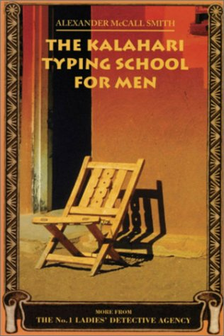 9780676975680: The Kalahari Typing School for Men: More from the No. 1 Ladies Detective Agency