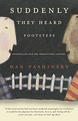 9780676975932: Suddenly They Heard Footsteps: Storytelling for the Twenty-First Century