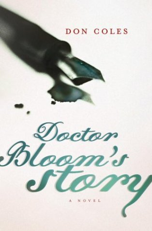 9780676976021: Doctor Bloom's Story