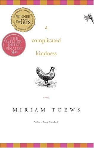 a complicated kindness (Signed +): Toews, Miriam