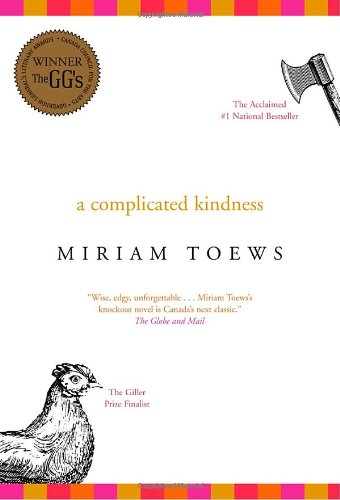 9780676976137: A Complicated Kindness