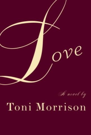 Love (first edition): Morrison, Toni (signed)