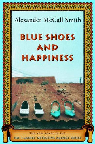 9780676976243: Blue Shoes and Happiness (No. 1 Ladies' Detective Agency Series)