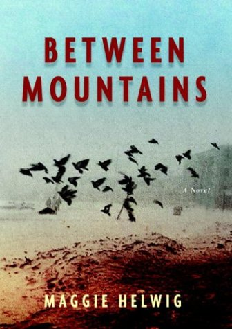 9780676976281: Between Mountains