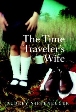 The Time Traveler's Wife: A Novel: Niffenegger, Audrey