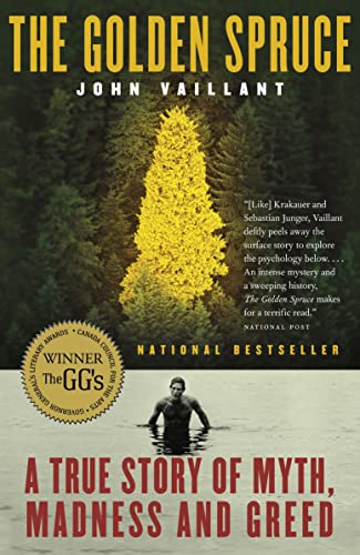 9780676976465: The Golden Spruce: A True Story of Myth, Madness and Greed