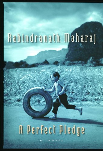 A Perfect Pledge: A Novel: Maharaj, Rabindranath