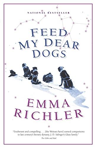 9780676976724: Feed My Dear Dogs