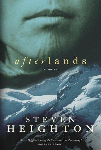 Afterlands: Heighton, Steven