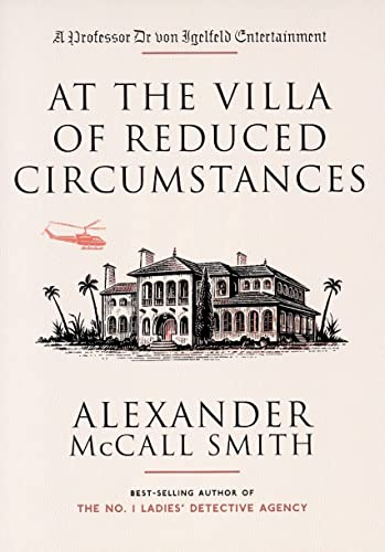 At the Villa of Reduced Circumstances: Alexander McCall Smith