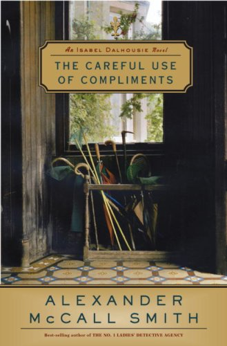 9780676976922: The Careful Use of Compliments: Book 4