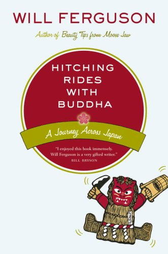 Hitching Rides with Buddha : Travels in Search of Japan