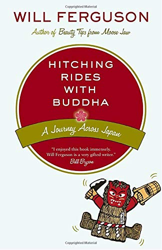 Hitching Rides with Buddha: Travels in Search: Will Ferguson