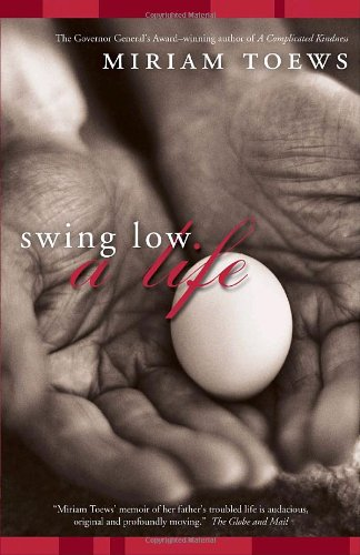 9780676977189: Swing Low: A Life